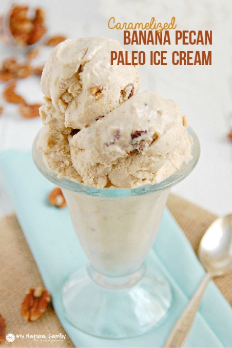 Caramelized Banana Pecan Paleo Ice Cream | Project Refined Life