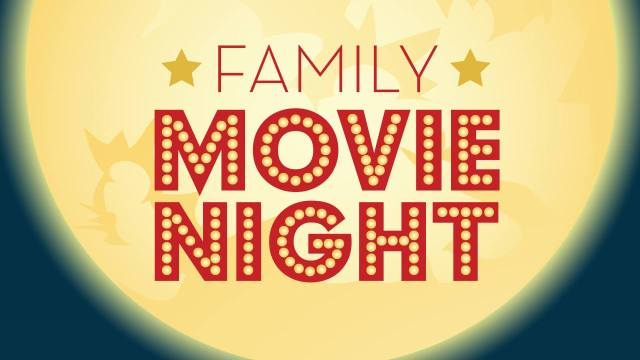 FREE - Family Movie Night Tonight