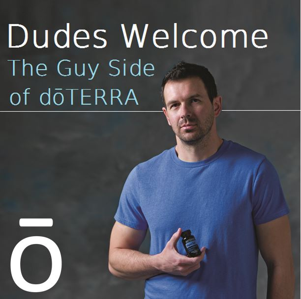 Dudes-Welcome-The-Guy-Side-of-doTERRA